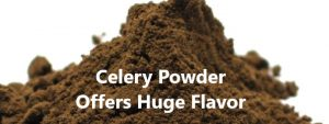 Celery Powder Offers Huge Flavor